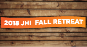 Register For The Jhi Fall Retreat